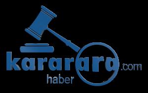 Kararara Haber – Güncel Hukuk Haberleri